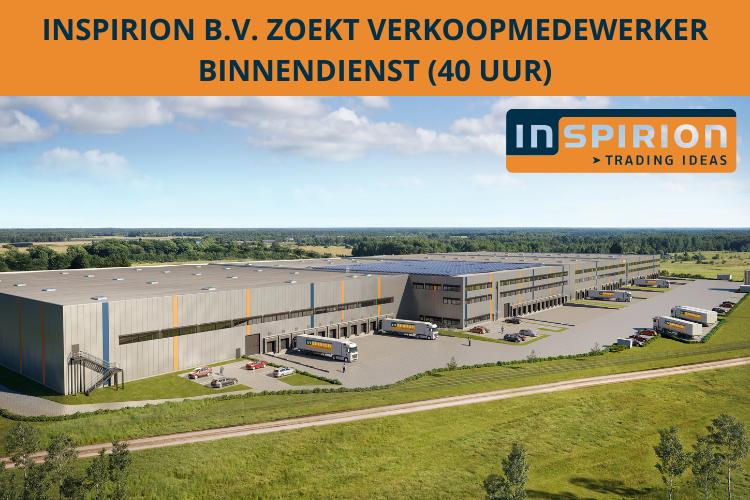 INSPIRION B.V. ZOEKT VERKOOPMEDEWERKER BINNENDIENST (40 UUR)